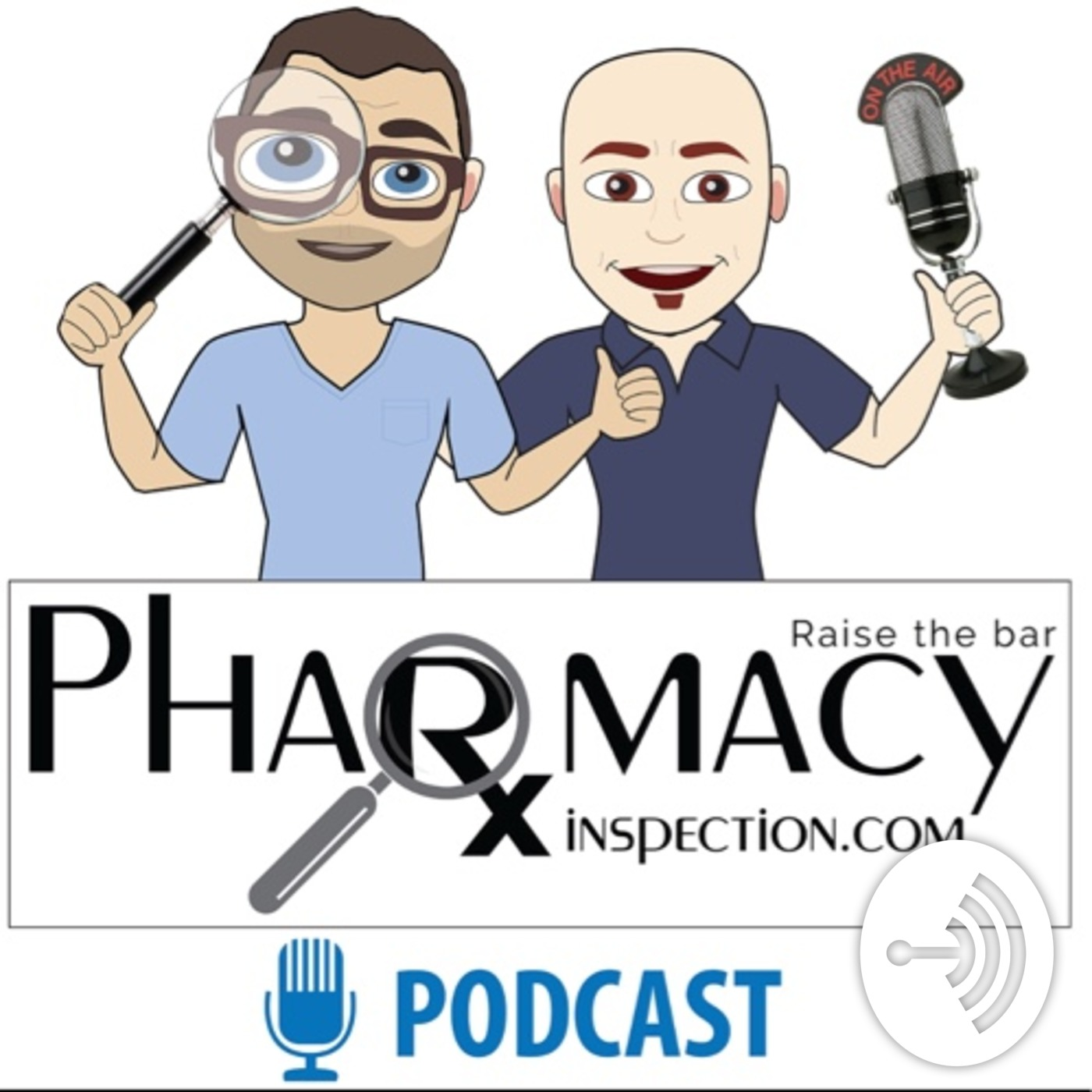 Pharmacy Inspection Podcast Ep 16 - Bryan & Seth talk PPE