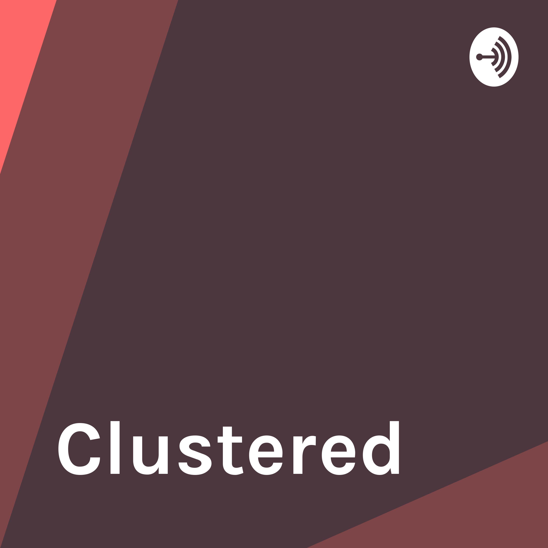 Clustered - Episode 5 - Books