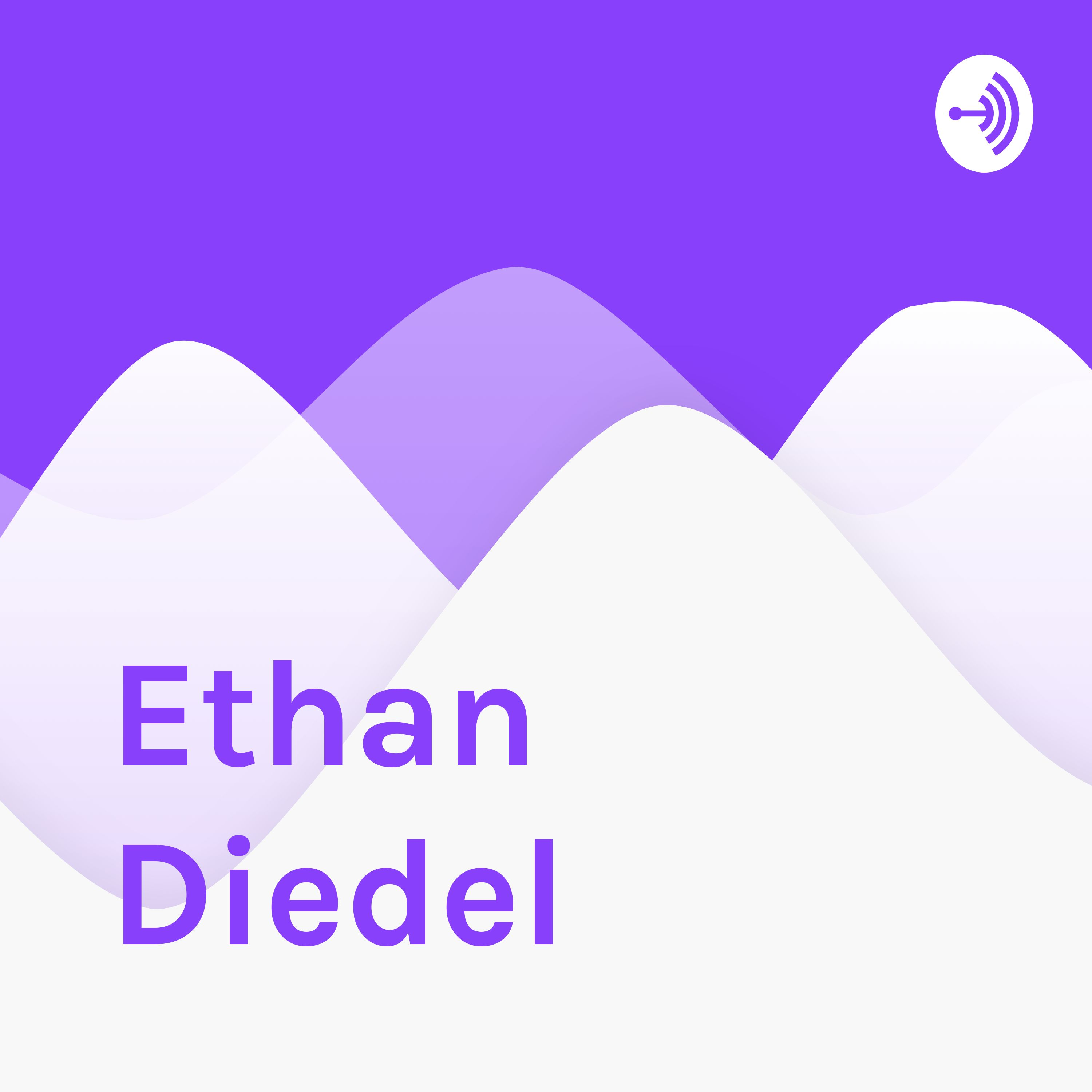 Ethan Diedel journey