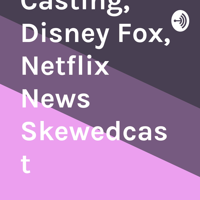 Meg, Star Wars Casting, Disney Fox, Netflix News Skewedcast