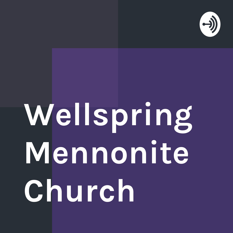 Wellspring Mennonite Church