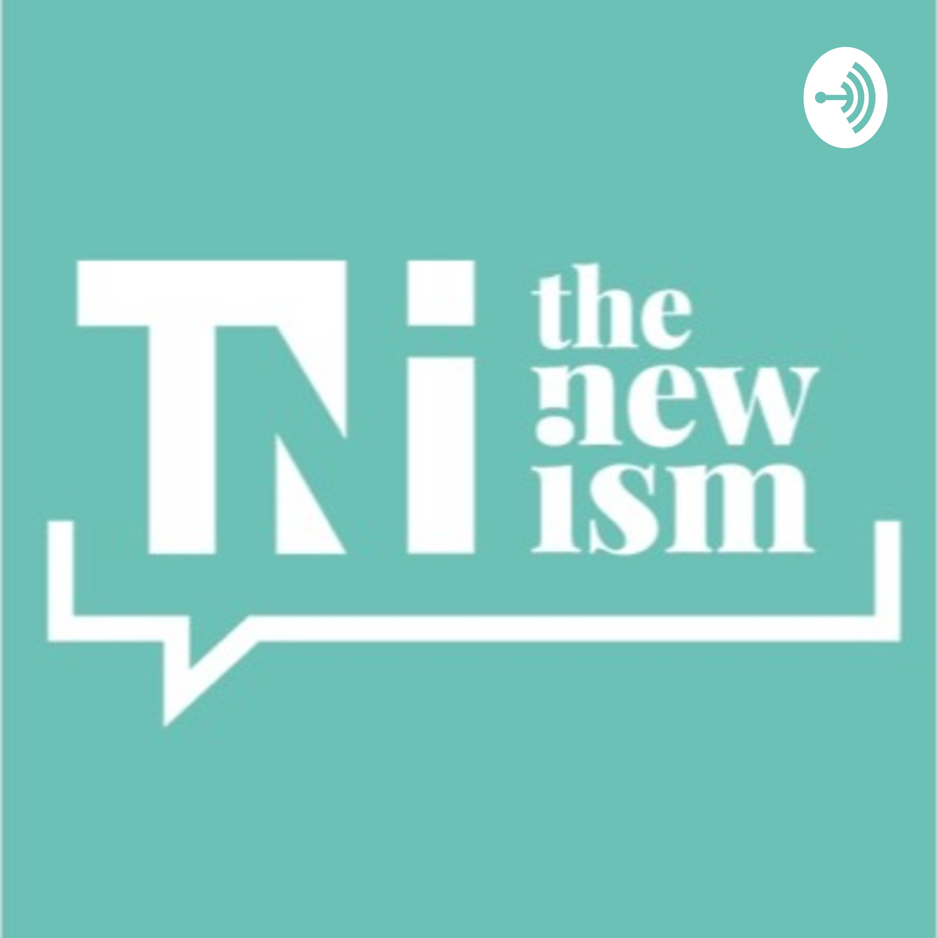 The New Ism