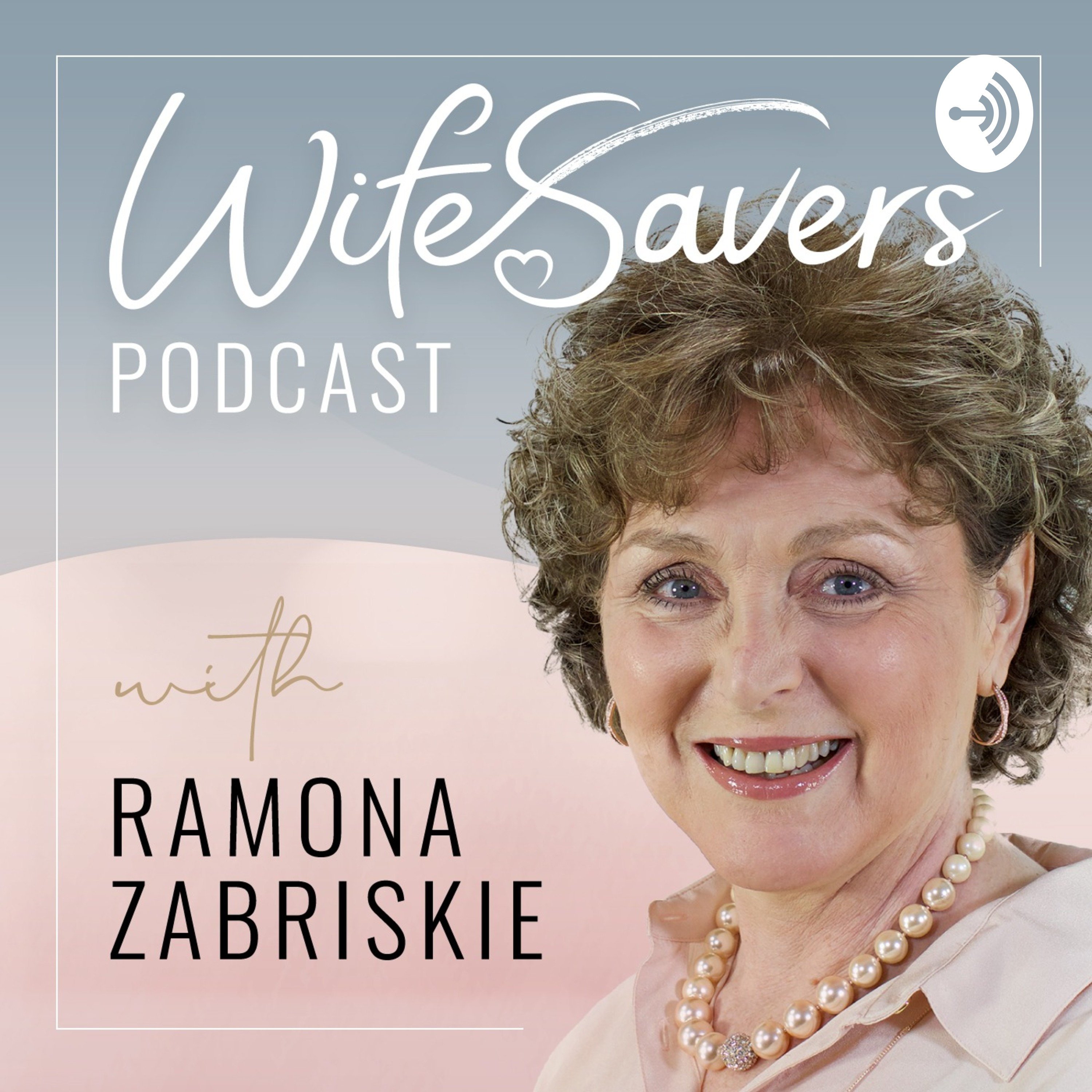 WifeSavers Podcast