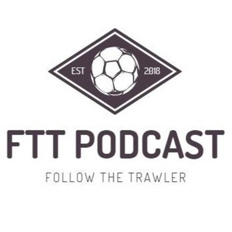 Follow The Trawler #10 - 20/22 October Preview