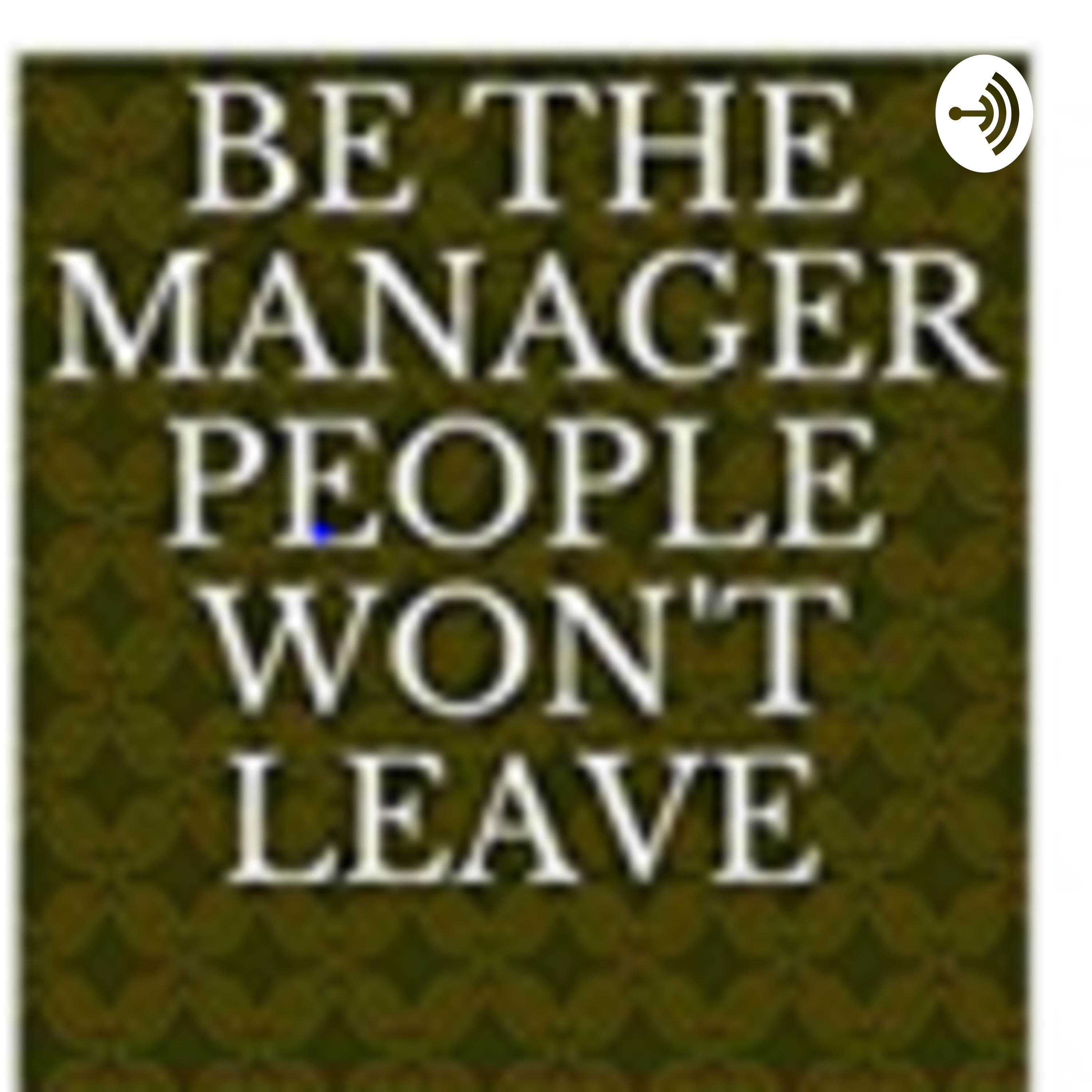 What Great Managers Do