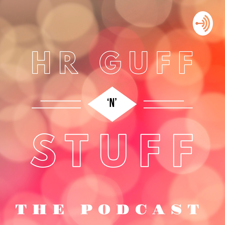 HR Guff 'n' Stuff