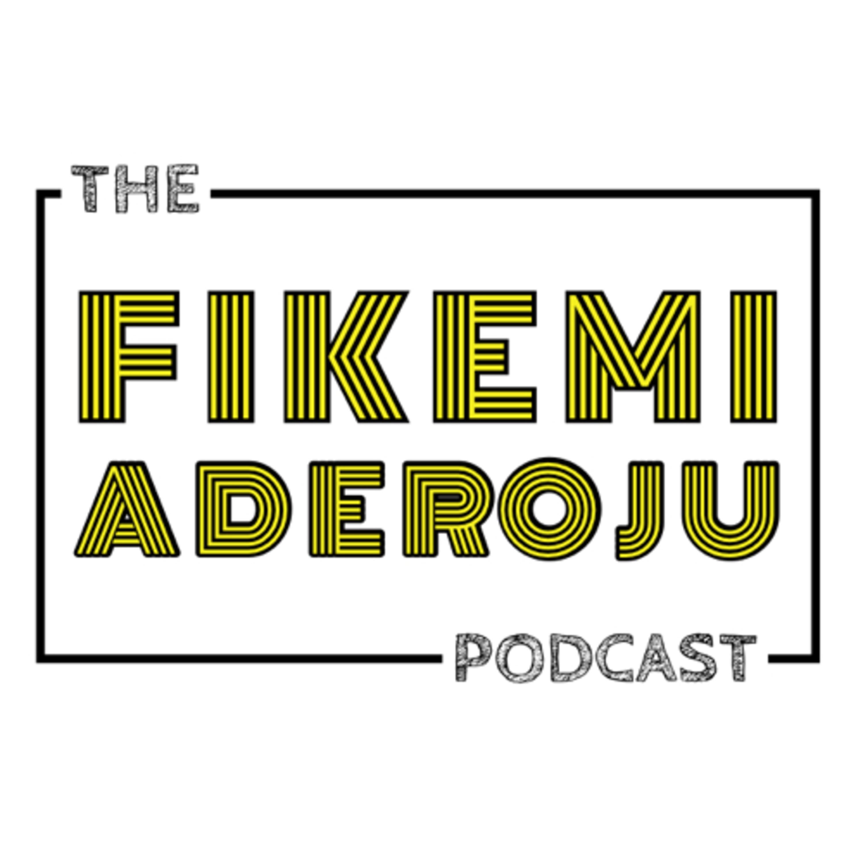 The Fikemi Aderoju Podcast✨✨