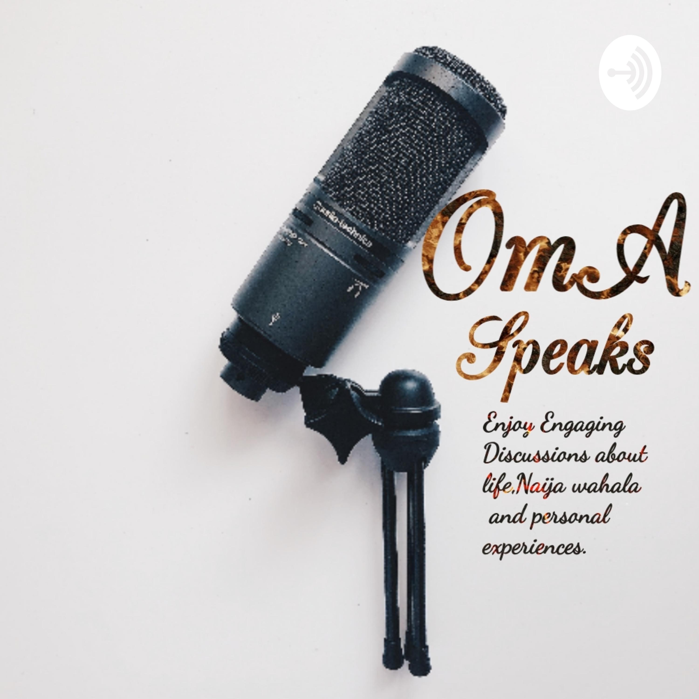 OmA Speaks!