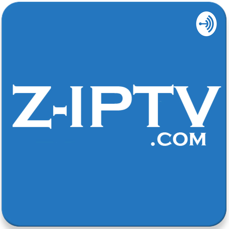 Z Iptv | Listen via Stitcher for Podcasts