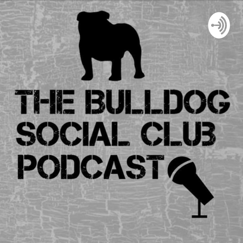 The Bulldog Social Club | Listen via Stitcher for Podcasts
