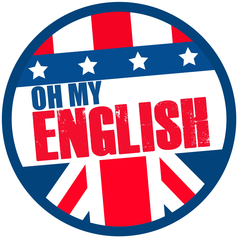 Oh My English #5: Idioms