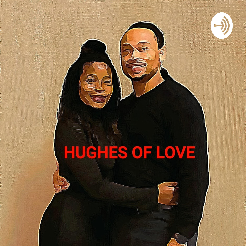 Hughes Of Love