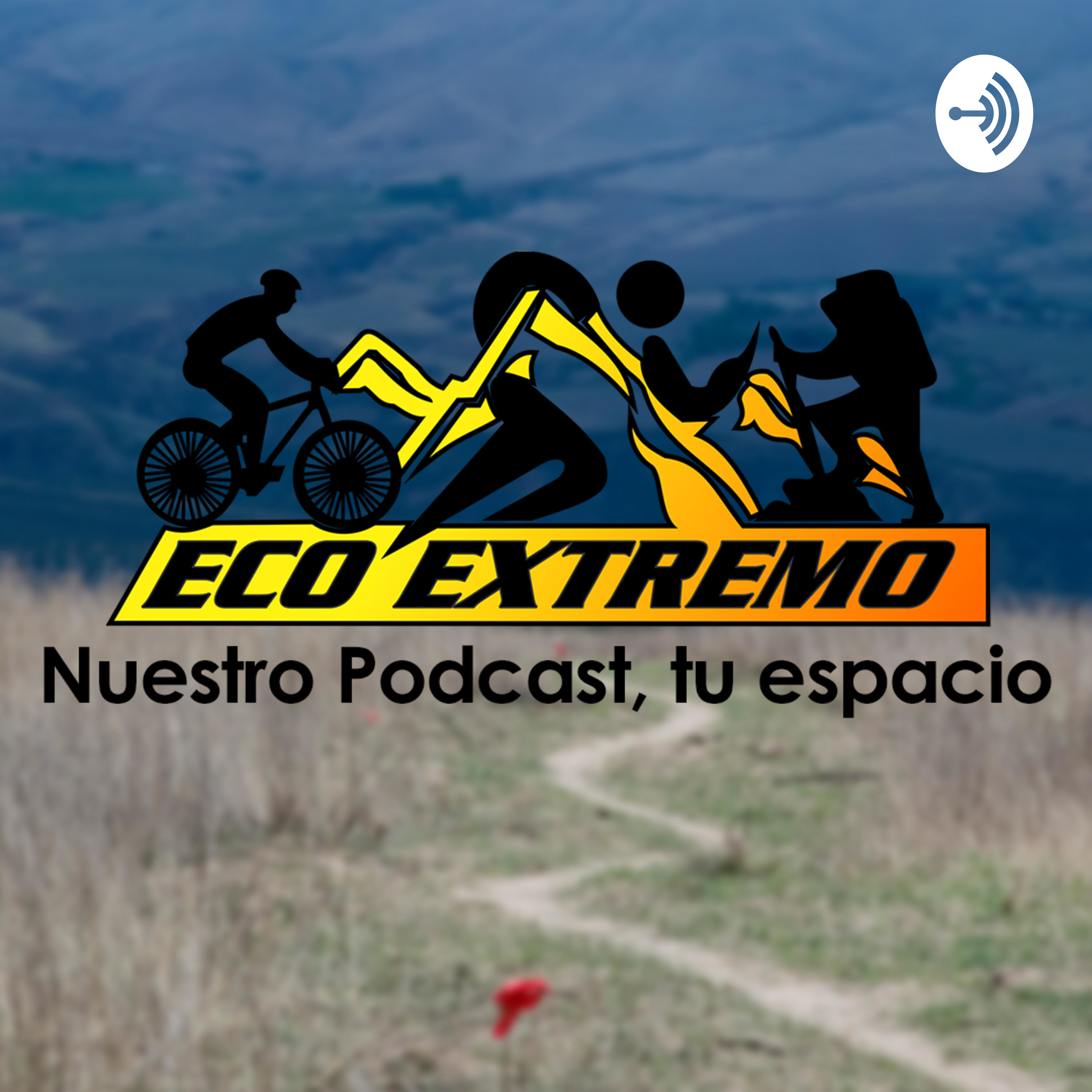EcoExtremo Podcast - N°3