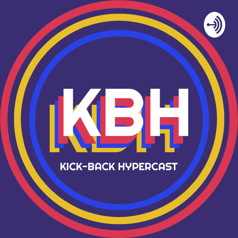 Kick-Back Hypercast