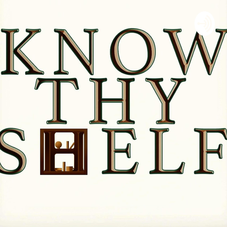 Know Thy Shelf