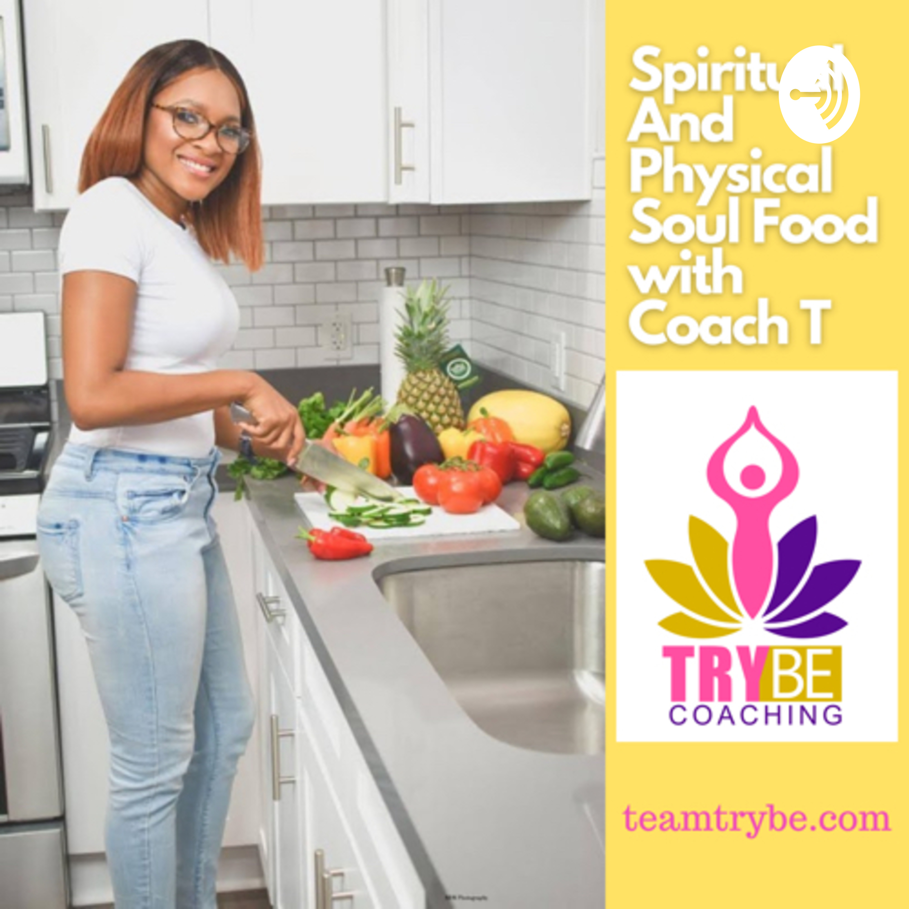 Spiritual and Physical Soul Food with Coach T