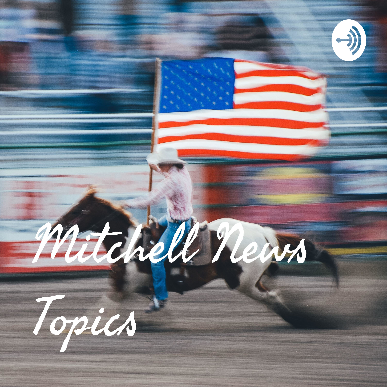 Mitchell News Topics Intro