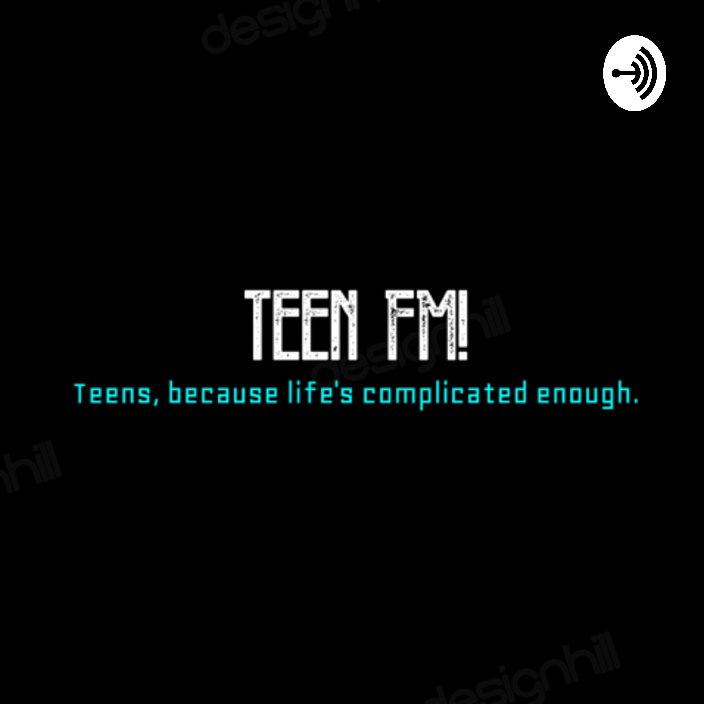 Teen FM! - Puberty   Listen via Stitcher for Podcasts