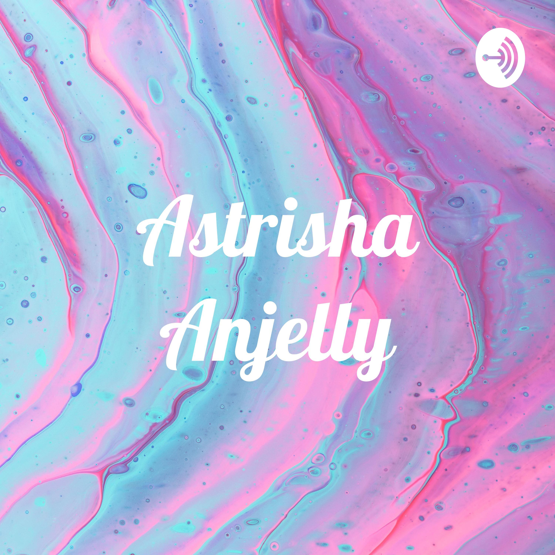 Astrisha Anjelly