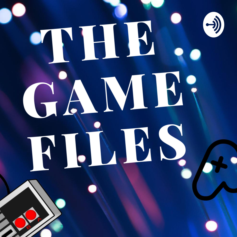 TheGameFiles | Listen via Stitcher for Podcasts