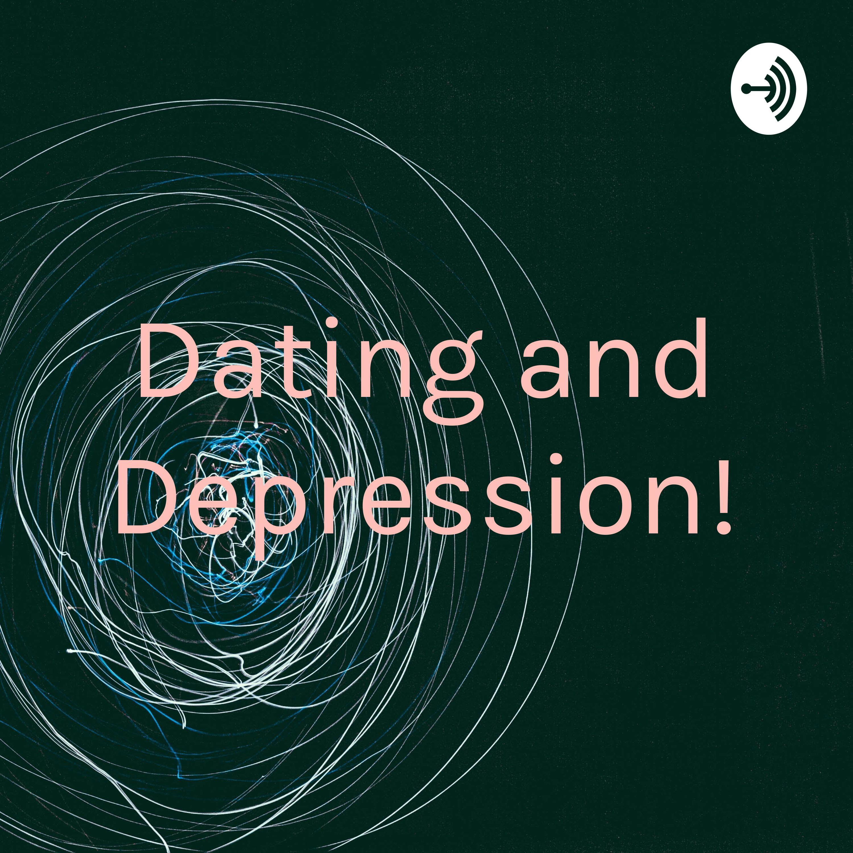 Depression dating