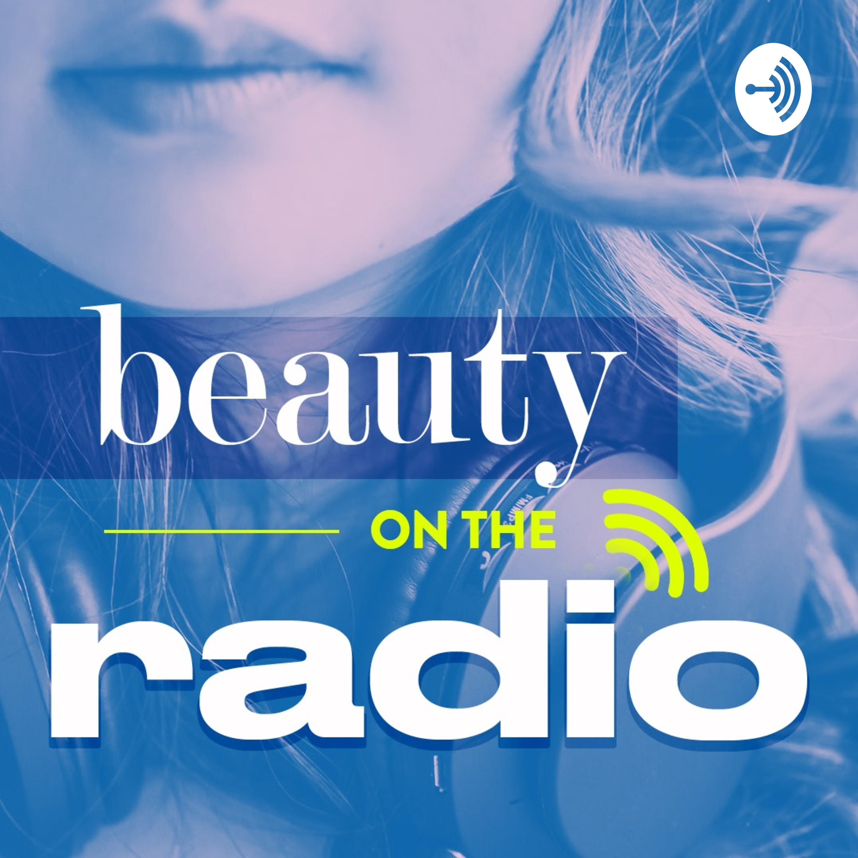 Beauty on the Radio