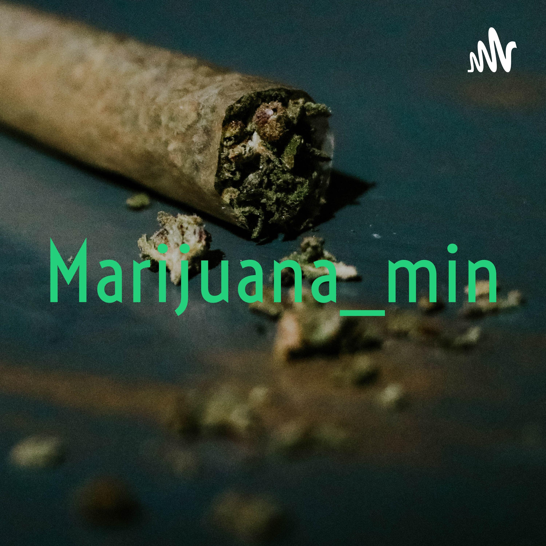 Marijuana_minutes