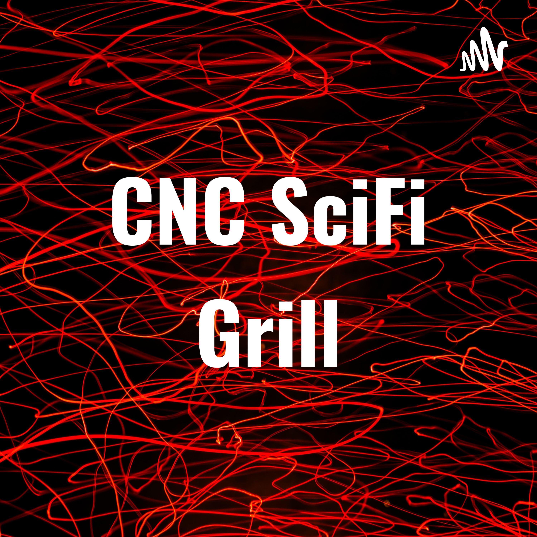 CNC SciFi Grill