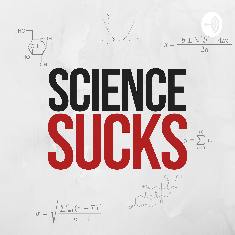 Science Sucks