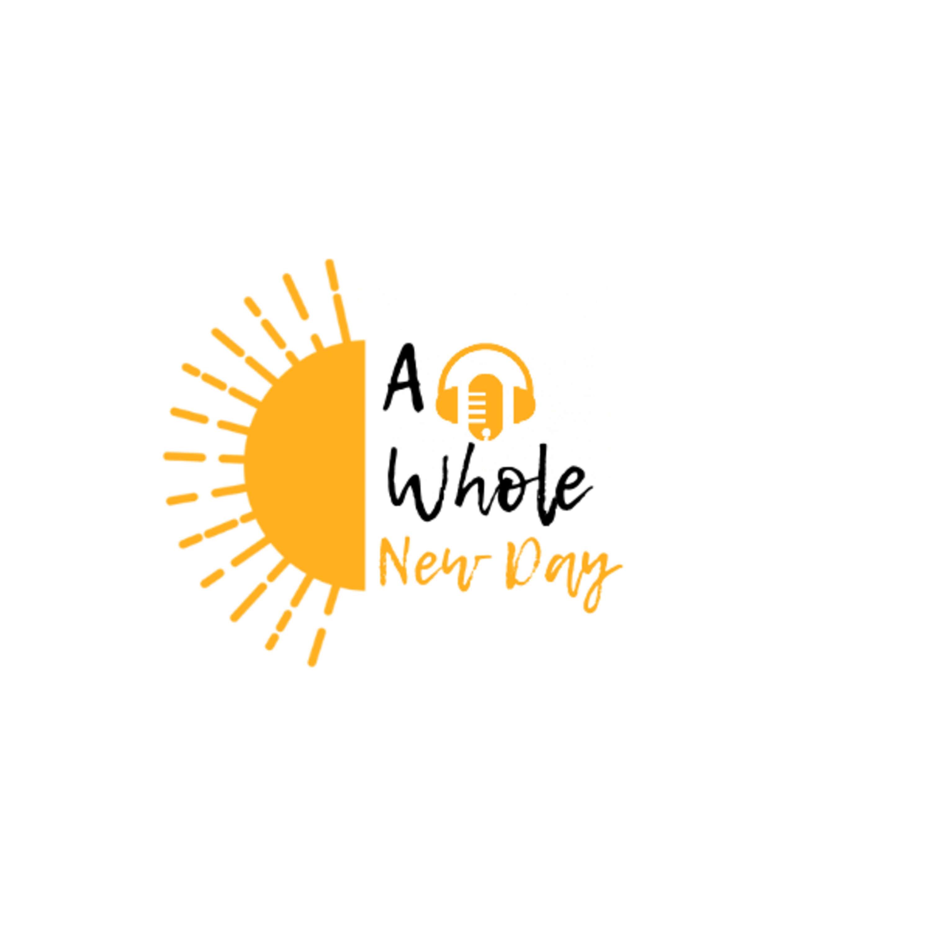 A Whole New Day podcast