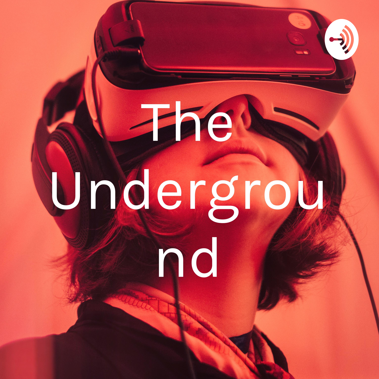 The Underground | Listen via Stitcher for Podcasts
