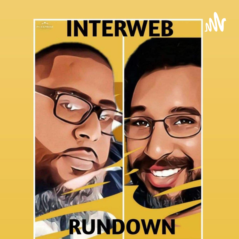 Interweb Rundown