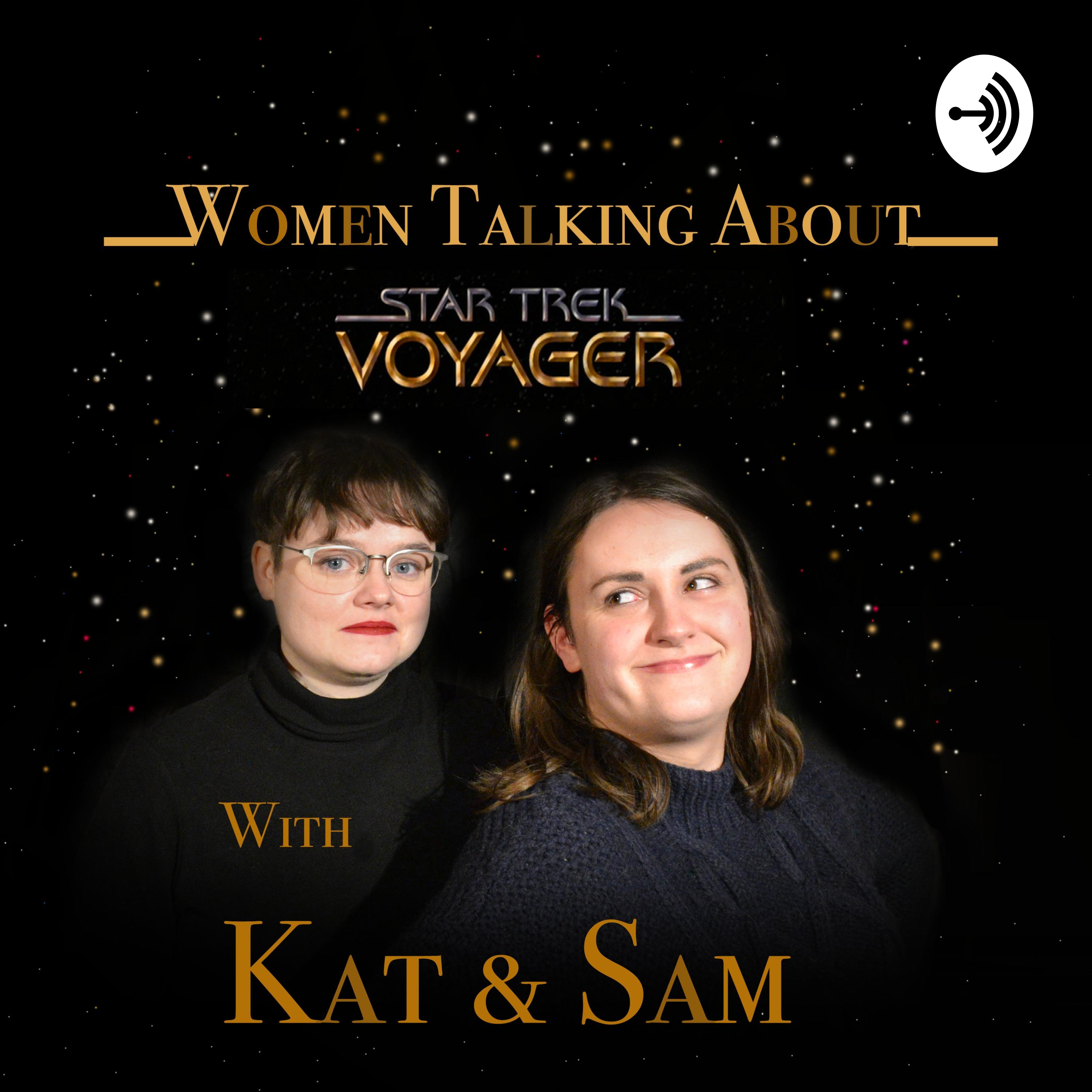 Women Talking About Star Trek Voyager Listen Via Stitcher For Podcasts