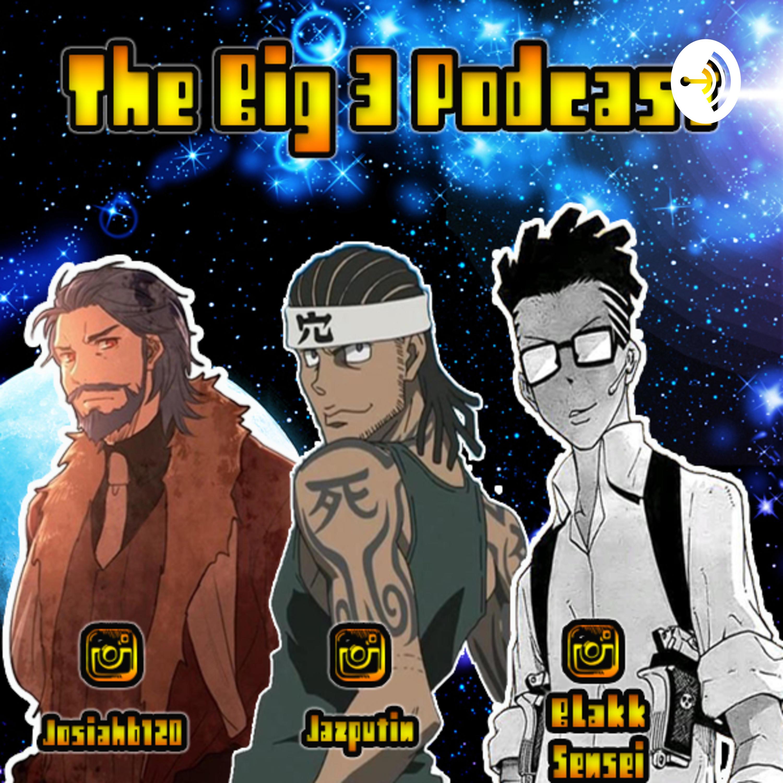 The Big 3 Podcast Listen Via Stitcher For Podcasts