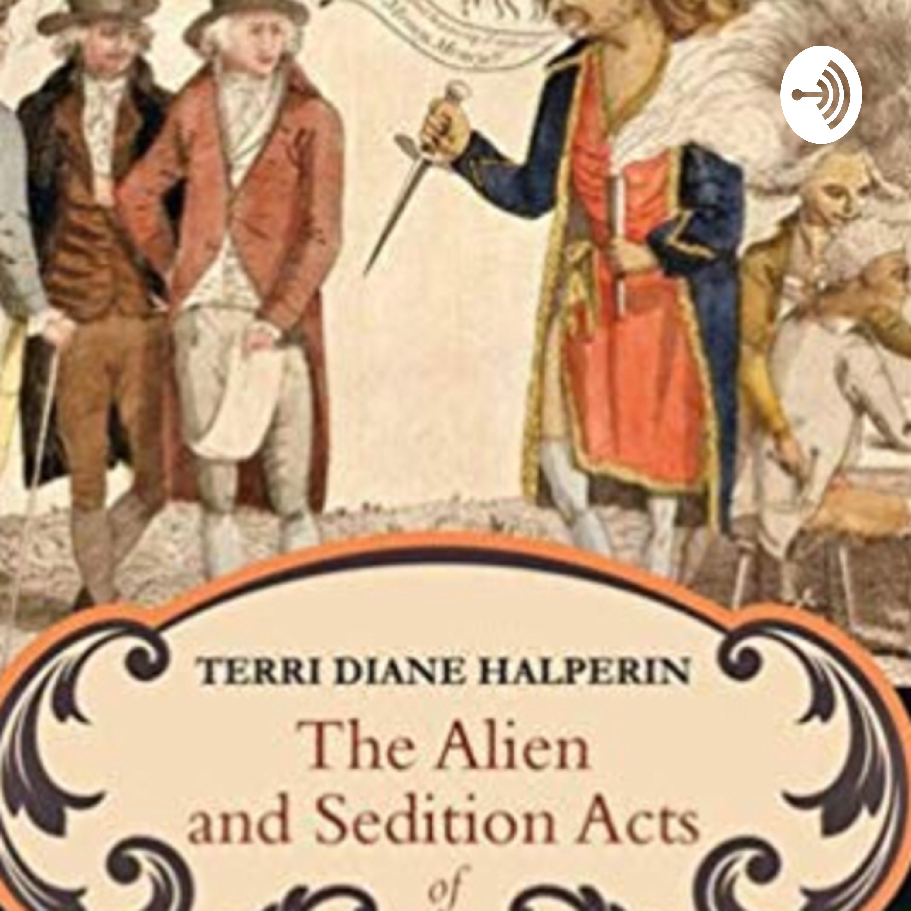 Alien and Sedition acts   Listen via Stitcher for Podcasts