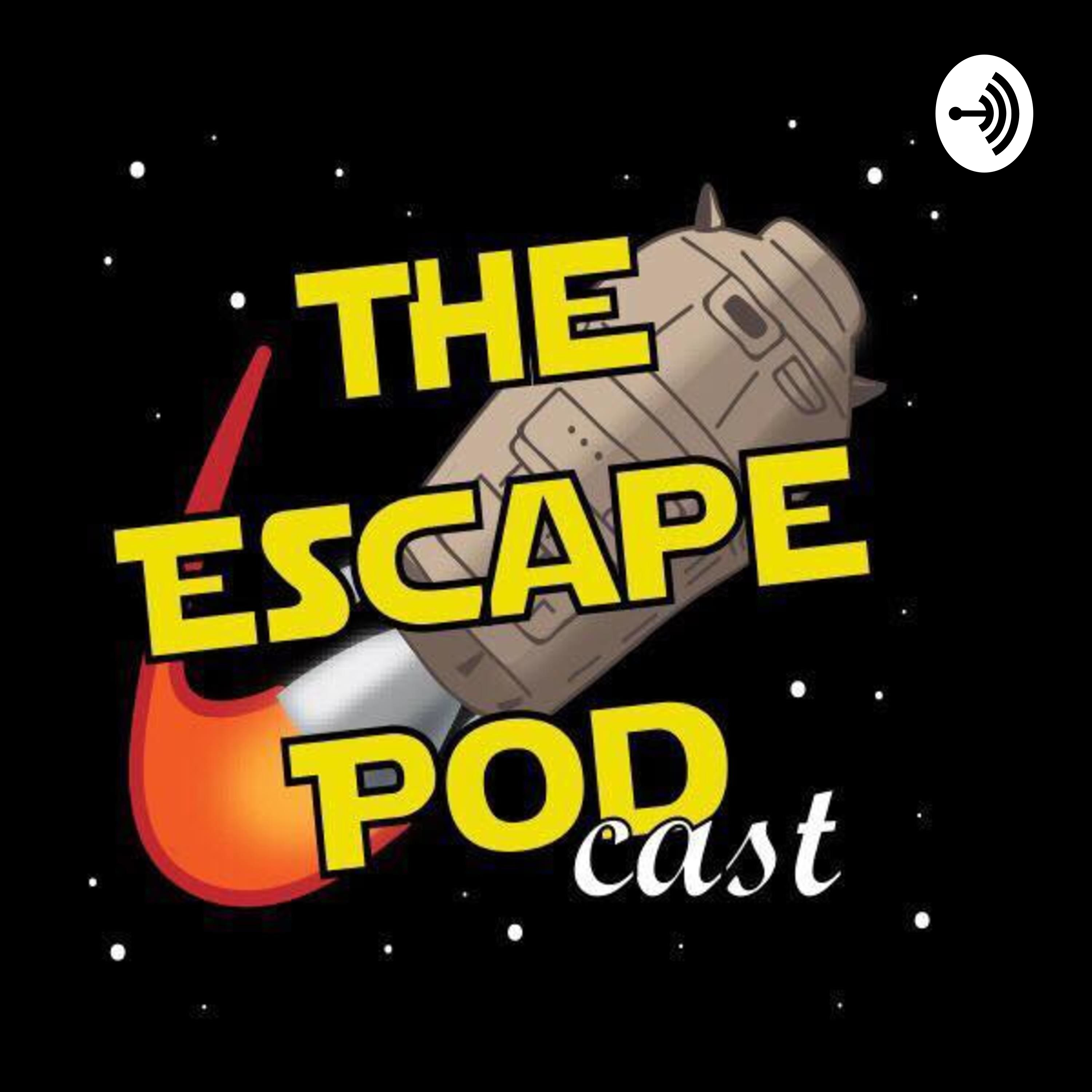 The Escape Pod (Cast) - Season 1 (Episode 2) – TheEscapePodCast