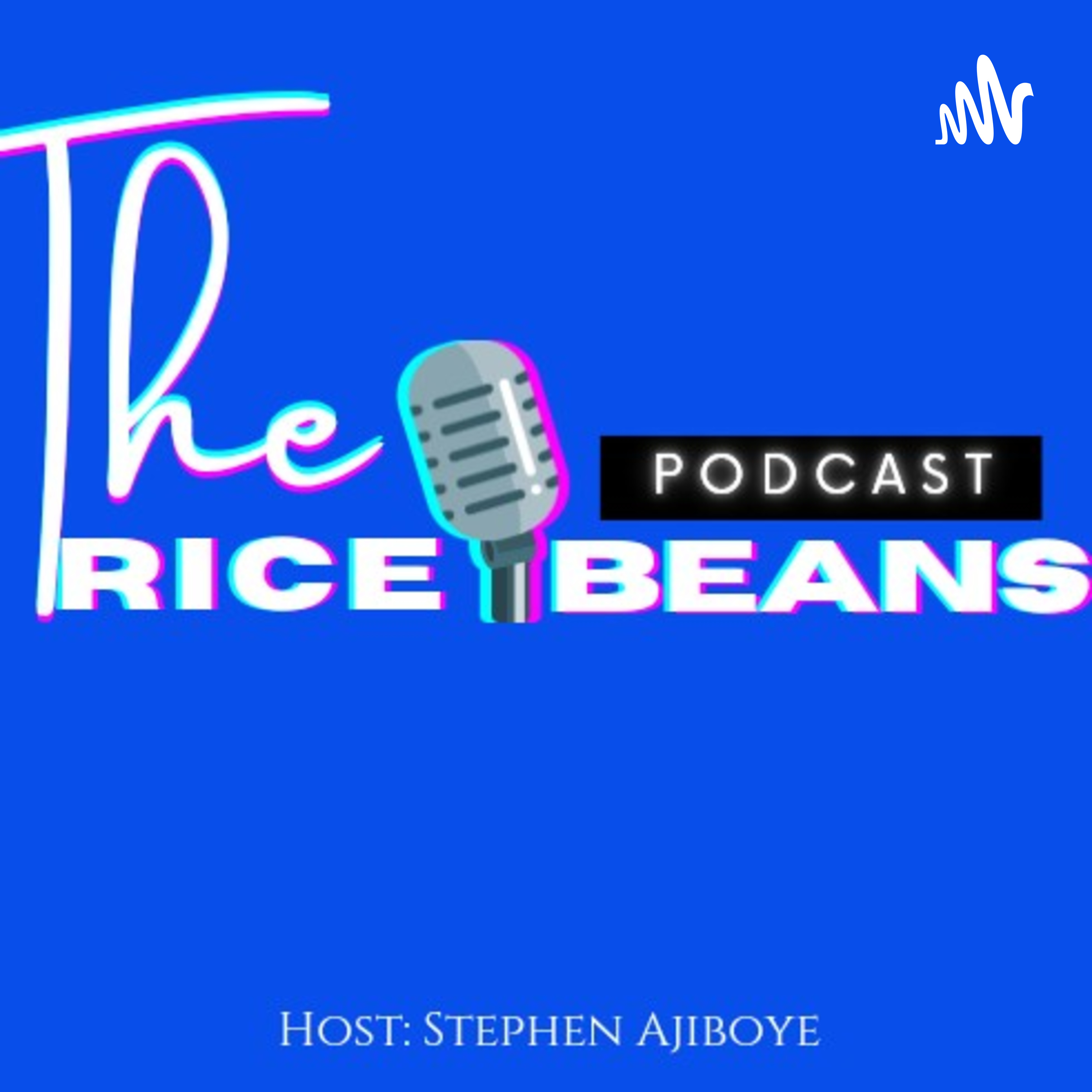 The Rice And Beans Podcast podcast