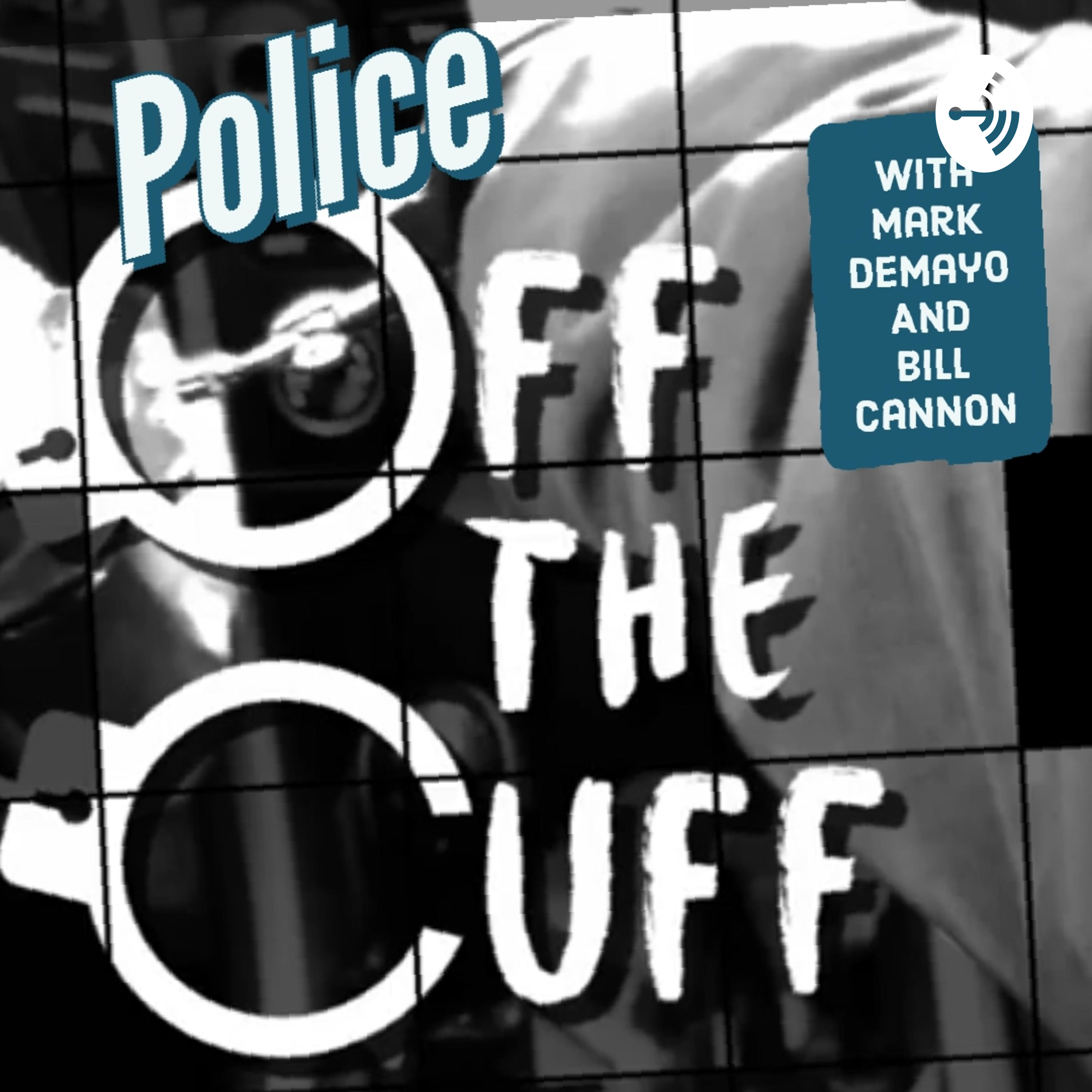 Police Off The Cuff on Apple Podcasts
