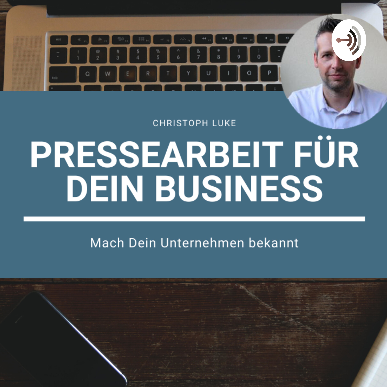 Pressearbeit für Dein Business | Mach Dein Unternehmen bekannt