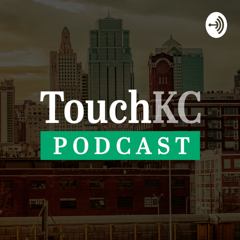TouchKC Podcast