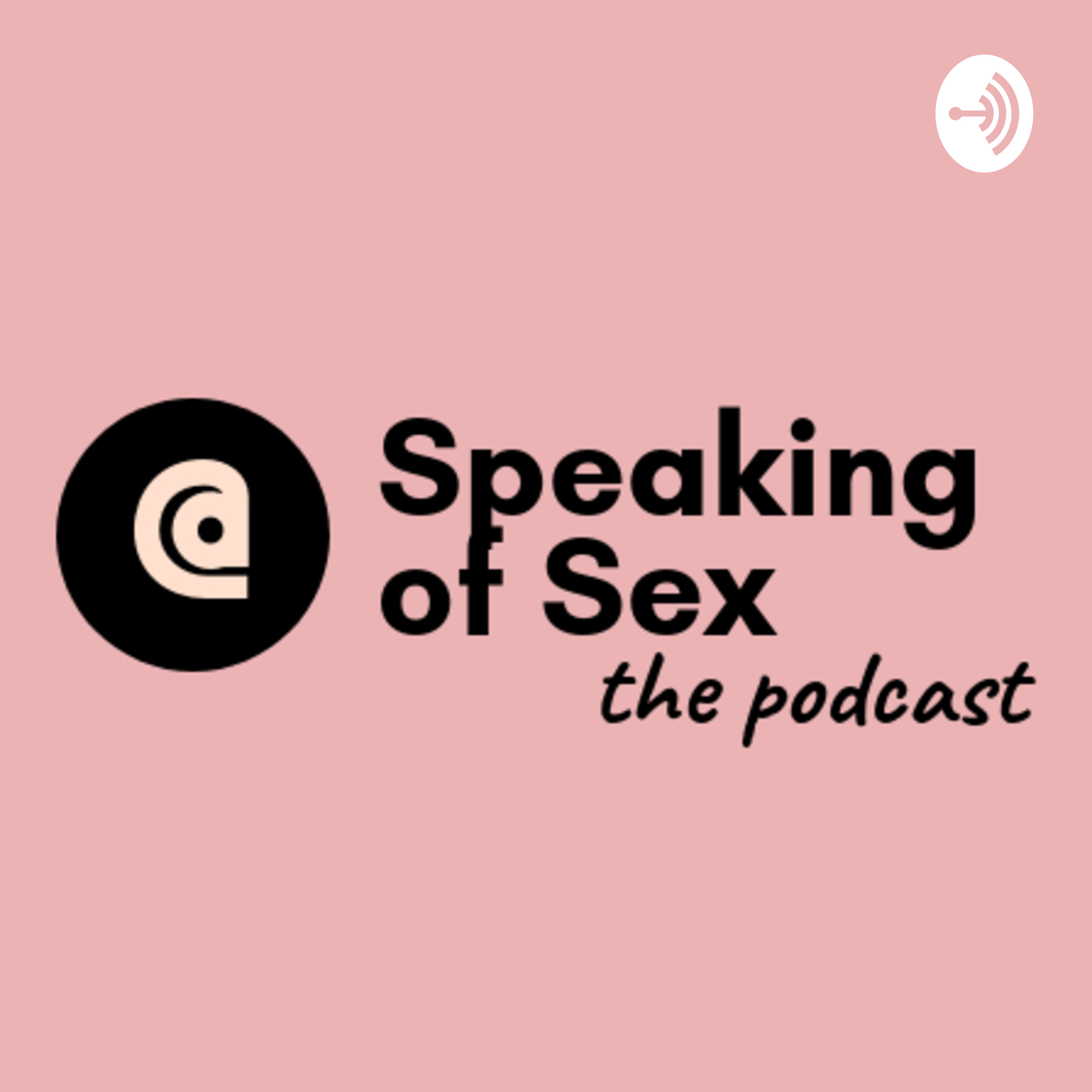 What is Speaking of Sex?