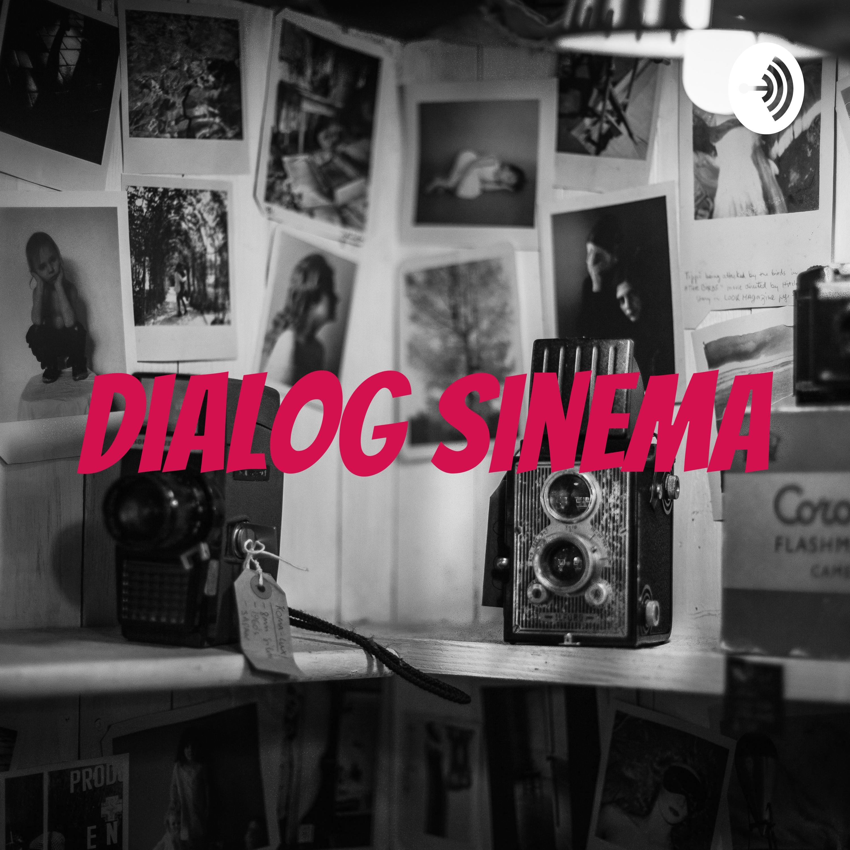 Dialog Sinema | Listen via Stitcher for Podcasts