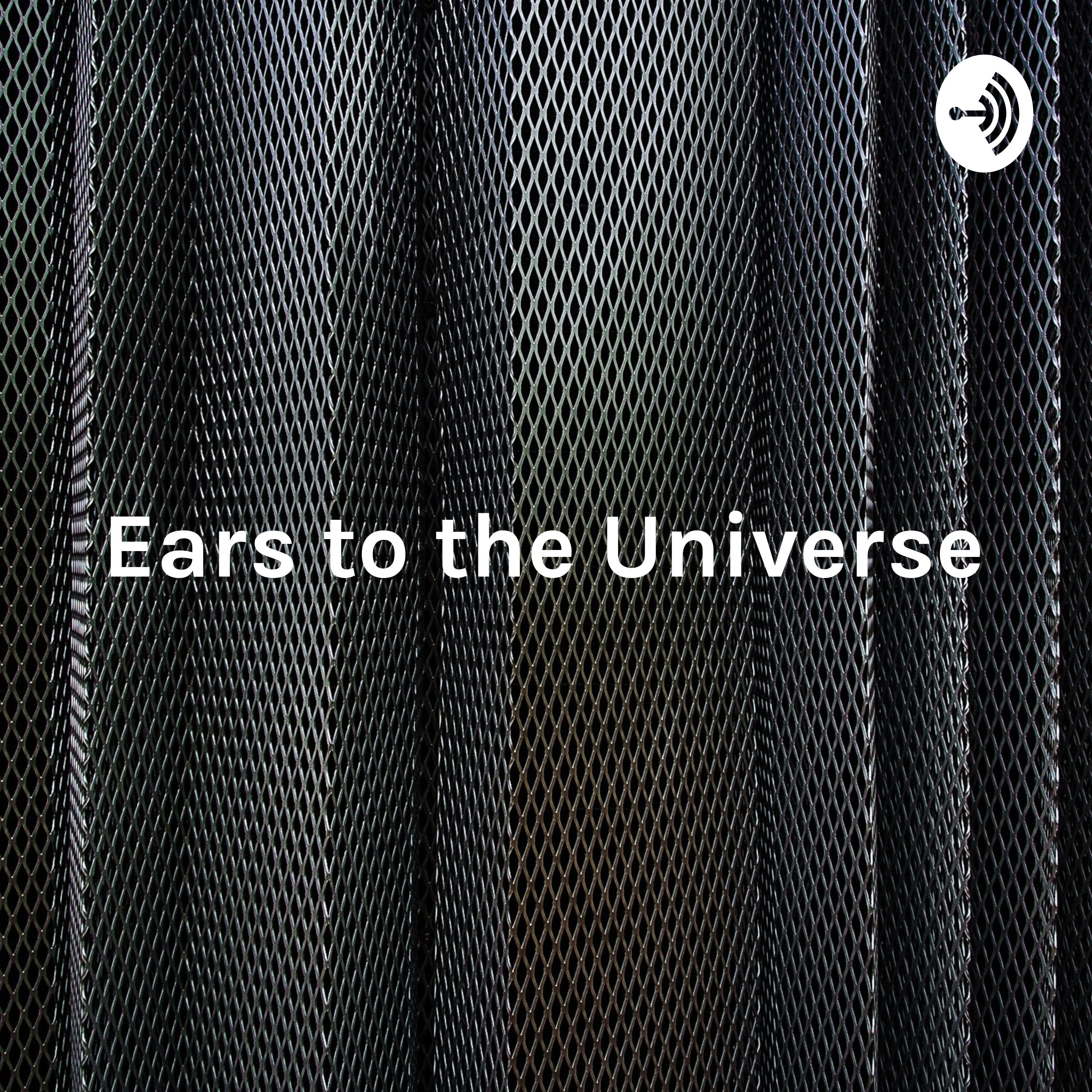 Ears to the Universe - New Music 2019 - Spanish Spoken
