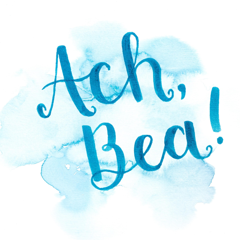 Ach, Bea! Mut zum glücklichsein