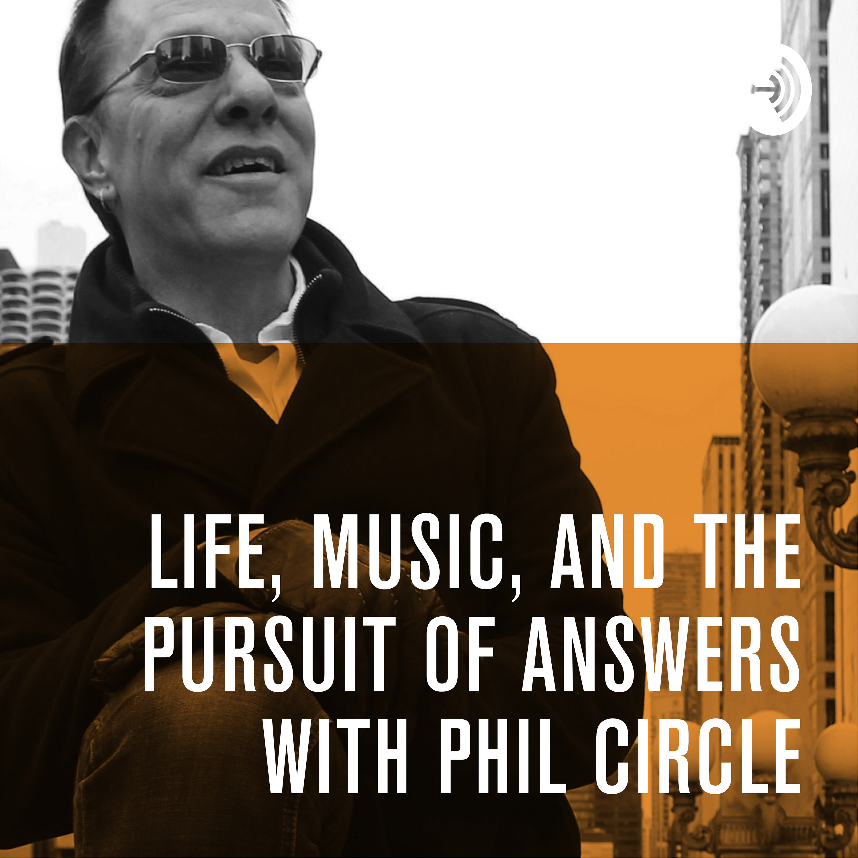 Life, Music, and the Pursuit of Answers