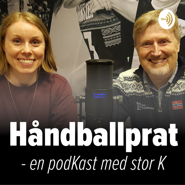 Håndballprat - en podKast med stor K.