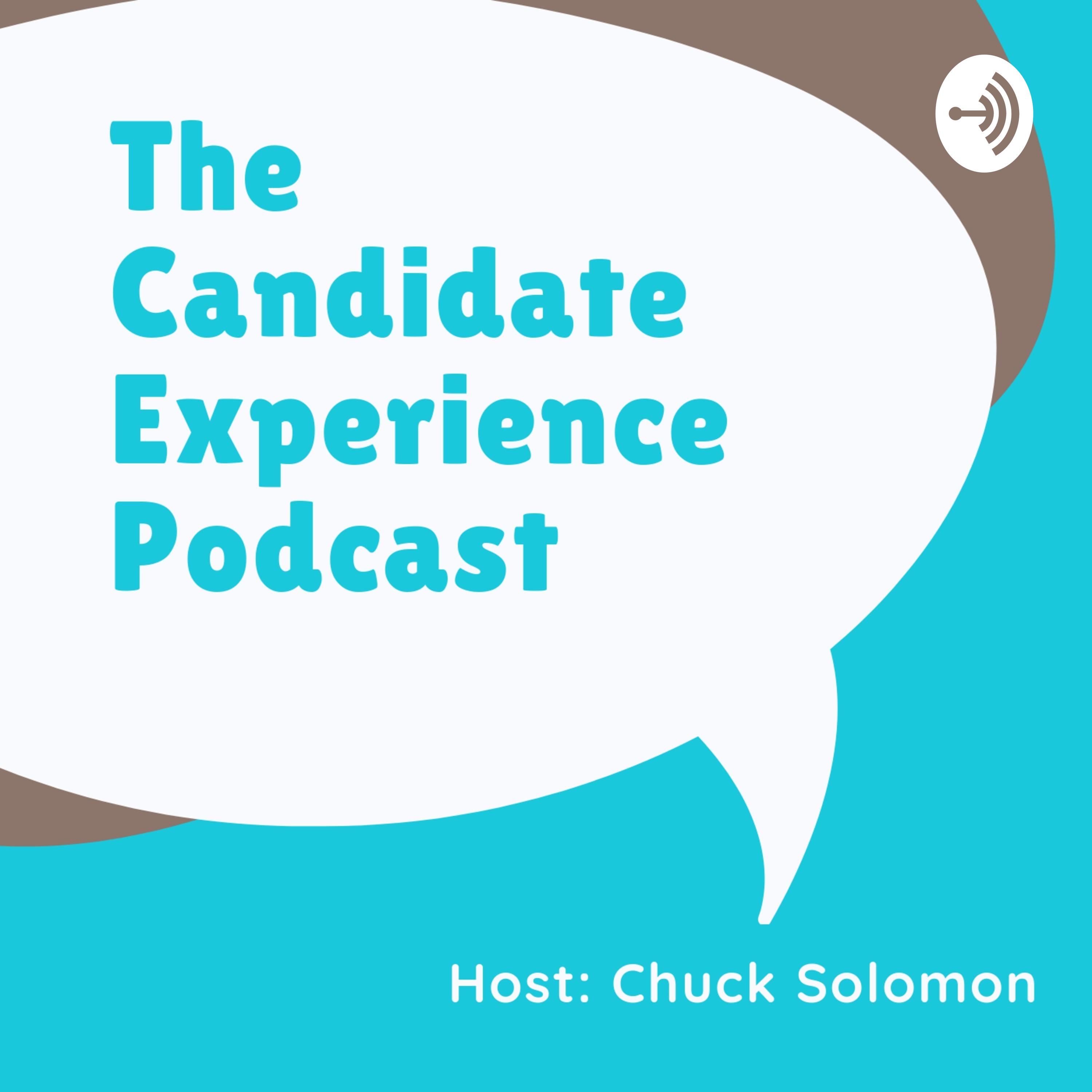 The Candidate Experience Podcast