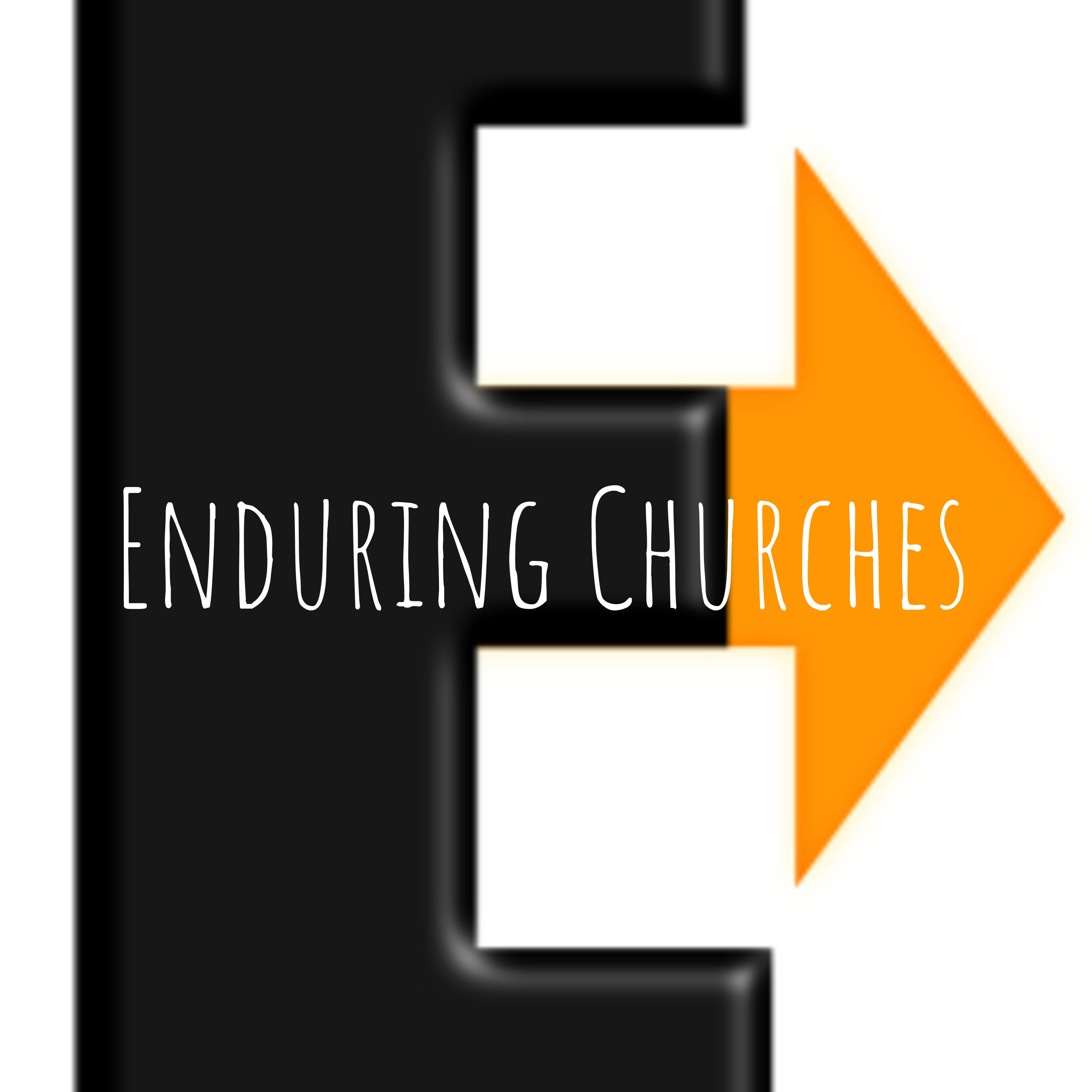 #1: Introduction to Enduring Churches