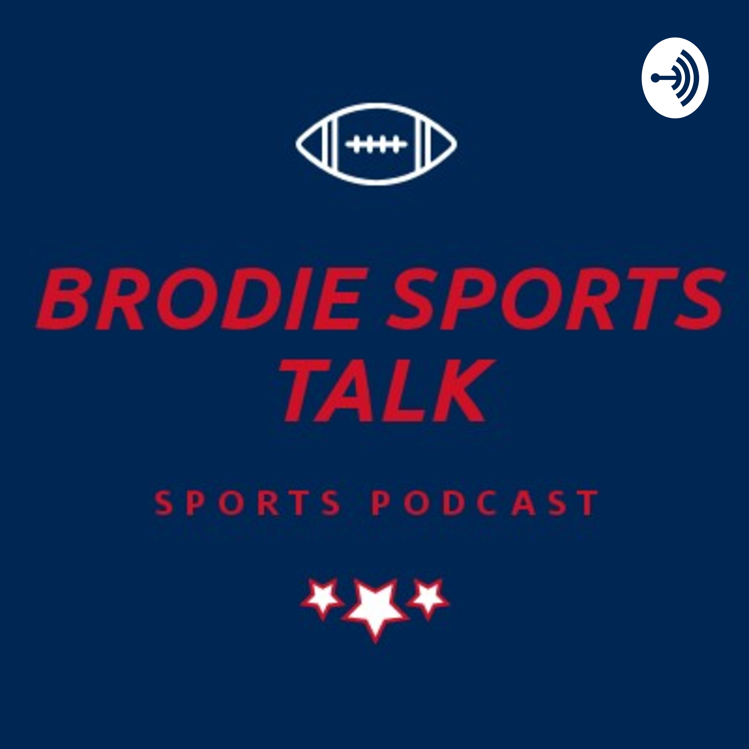 Episode 50: Brodie Sports Talk History, and a Too Early 2021 NFL Mock Draft