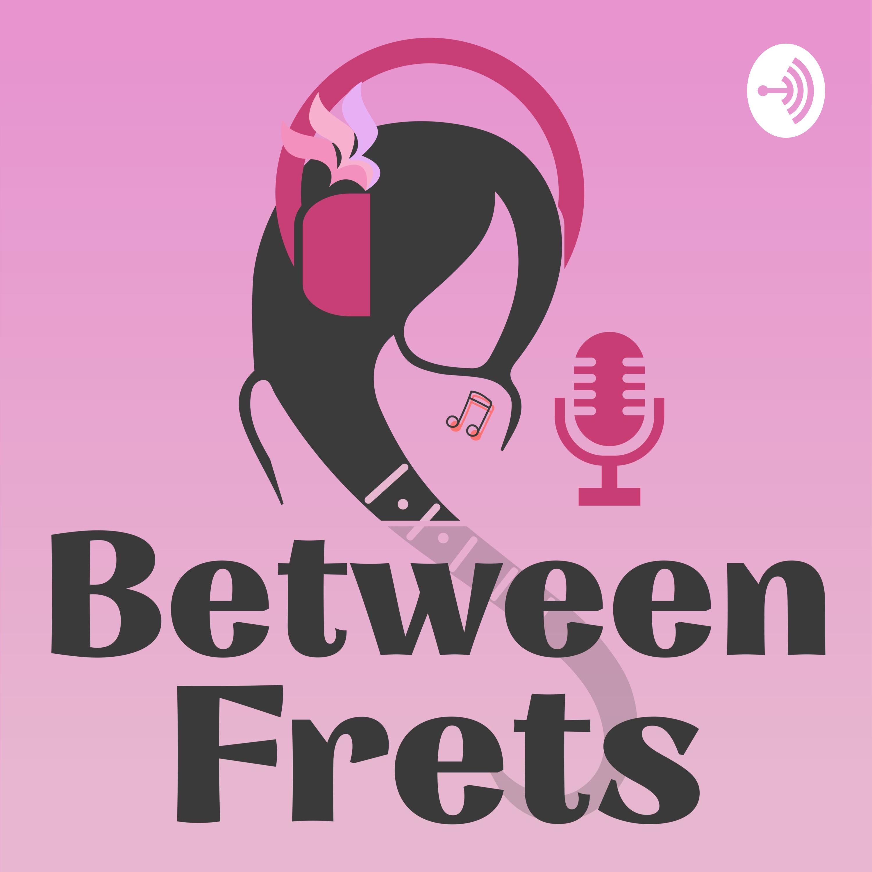 Between Frets